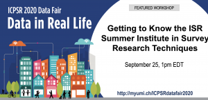 Getting to Know the ISR Summer Institute in Survey Research Techniques