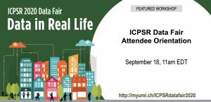 Attendee Orientation: ICPSR Data Fair