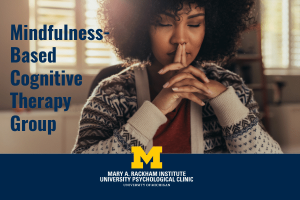 MBCT: Mindfulness-Based Cognitive Therapy for Mental Well Being