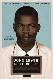 Theatrical one-sheet for JOHN LEWIS: GOOD TROUBLE, a Magnolia Pictures release. Photo courtesy of Magnolia Pictures.