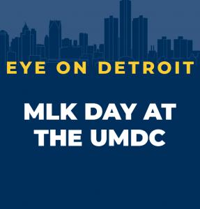 MLK Day at the UMDC 2021