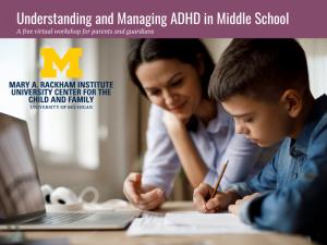 ADHD Workshops 2021 - Middle School