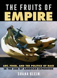 """The Fruits of Empire"" Book Cover"