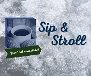 Sip and Stroll, Free Hot Chocolate