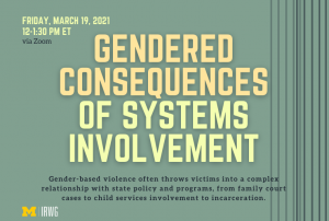 Gendered Consequences of Systems Involvement