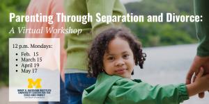 Parenting Through Separation and Divorce Workshop