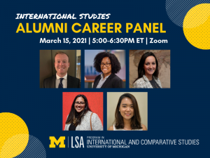 Program in International and Comparative Studies Fifth Annual International Studies Virtual Alumni Career Panel