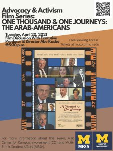Poster for Advocacy & Activism film series with film One Thousand and One Journeys: The Arab Americans on April 20 at 5:30 p.m. - registration required.