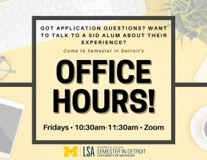 """Background picture with miscellaneous office items including a keyboard, plant, phone and cup of coffee with the words """"come to Semester in Detroit's office hours!"""" over it"""