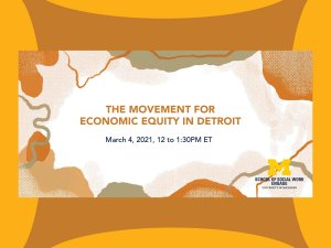 The Movement for Economic Equity in Detroit