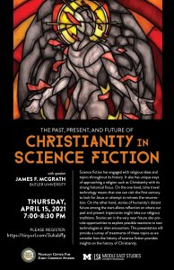 The Past, Present, and Future of Christianity in Science Fiction