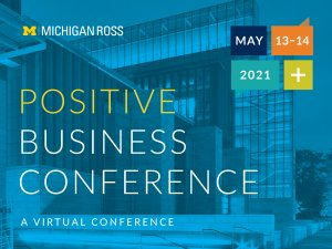 2021 Positive Business Conference