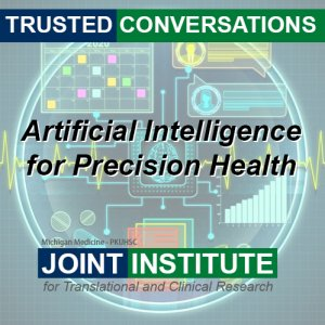 Joint Institute Trusted Conversations: Precision Medicine