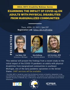 Blue and white promotional flyer for UofM IDEAL RRTC Webinar - Examining Impact of COVID19 on Adults with Physical Disability from Marginalized Communities