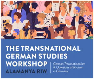 Alamanya Transnational German Studies Workshop