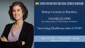 Danielle Ofri Bishop Lecture