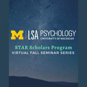 STAR Scholars Program Virtual Seminar Series