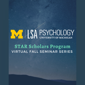 STAR Scholars Program Fall seminar series