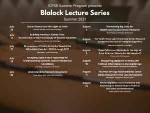 ICPSR Blalock Lecture series 2021