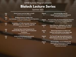 ICPSR Summer Program Blalock Lecture Series 2021