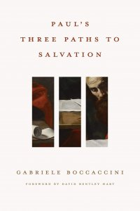 "Gabriele Boccaccini's ""Paul's Three Paths to Salvation"""