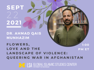 Flowers, Love and the Landscape of Violence: Queering War in Afghanistan