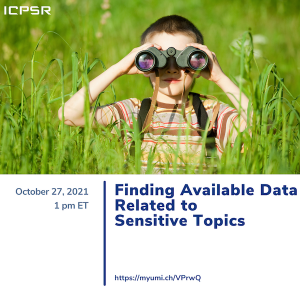 """A child uses binoculars in a green field of tall grass in a promotional image for """"Finding Available Data Related to Sensitive Topics,"""" a webinar from ICPSR"""
