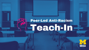 Picture of a classroom that reads Peer-Led Anti-Racism Teach-In