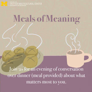 """""""Meals of Meaning"""" text in purple above a plate containing four bread rolls and one bread loaf with a cup with coffee on the side. Underneath that, text in white: """"Join us for an evening of conversation over dinner (meal provided) about what matters most to you."""