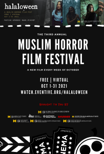 Halaloween: An Online Muslim Horror Film Festival - On Demand between Oct 1-31