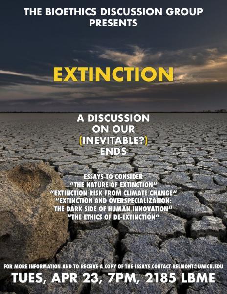 Bioethics Discussion: Extinction