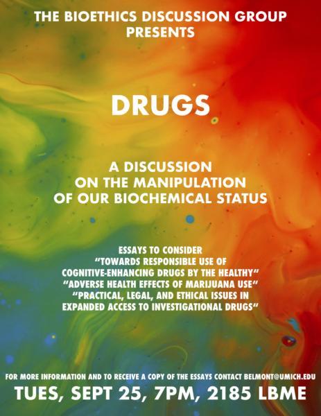 Bioethics Discussion: Drugs
