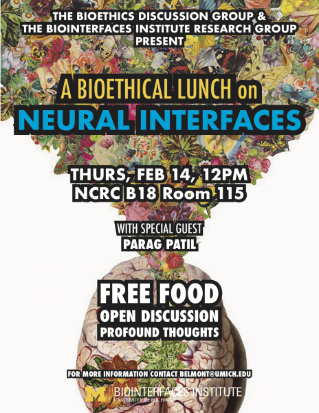 A Bioethical Lunch on Neural Interfaces: A bioethical lunch