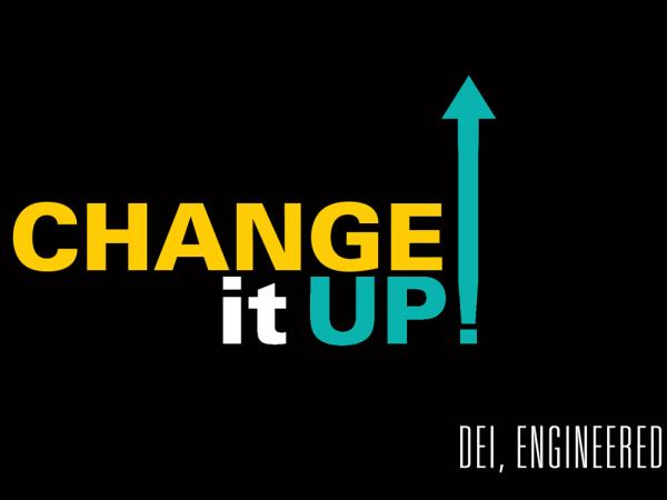 Change it Up! (Staff and Faculty)