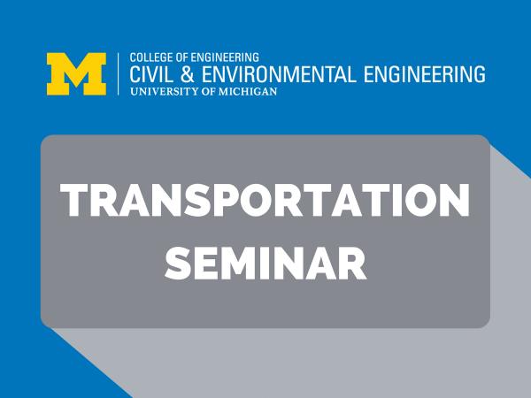 Transportation Seminar Series: Corey Harper