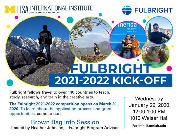 University Of Michigan Calendar 2021-2022 II Event. Fulbright 2021 2022 Kick Off: Brown Bag Info Session