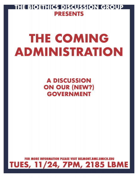 Bioethics Discussion: The Coming Administration