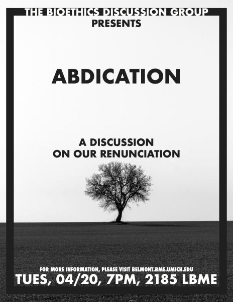 Bioethics Discussion: Abdication