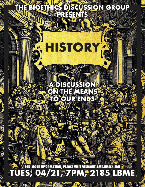 Bioethics Discussion: History