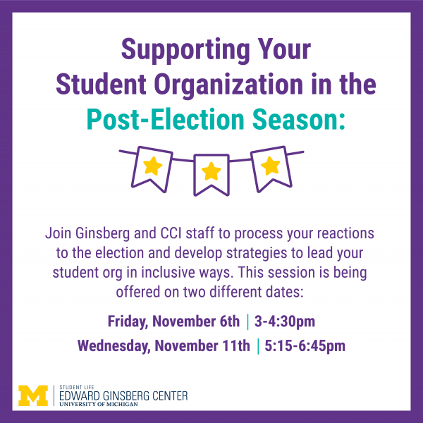Supporting Your Student Organization in the Post Election Season