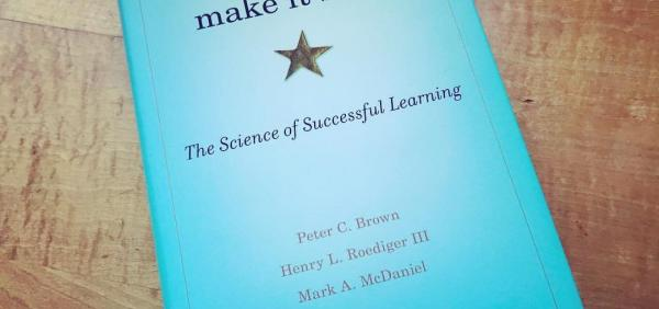 Science Success Series | Make It Stick: Research-Based Learning Strategies You Need to Know: Joe Salvatore