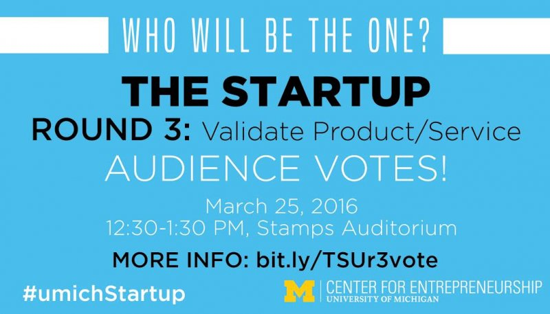 Expired) The Startup Competition: Round 3 | Happening @ Michigan