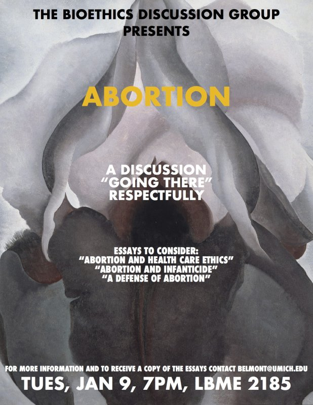 bioethics discussion abortion happening michigan abortion abortion