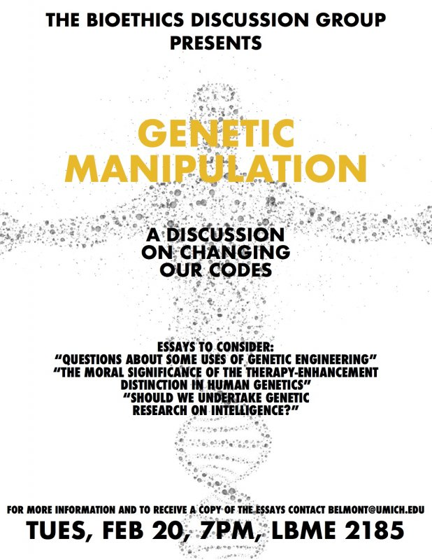 bioethics discussion genetic manipulation happening michigan genetic manipulation genetic manipulation