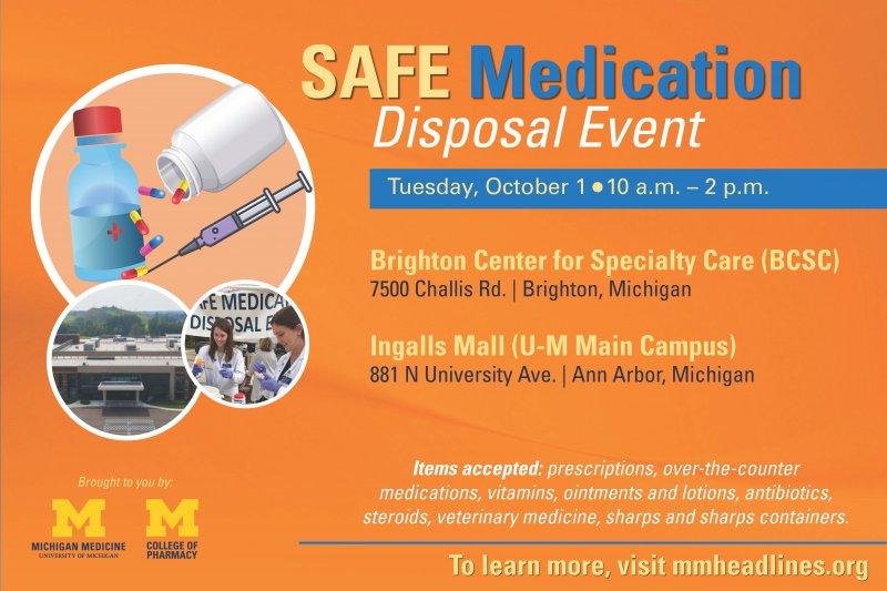 Safe Medication Disposal Event   Happening @ Michigan
